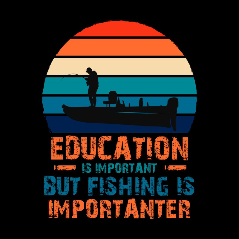 EDUCATION IS IMPORTANT BUT FISHING IS IMPORTANTER Kids Longsleeve T-Shirt by Saksham Artist Shop