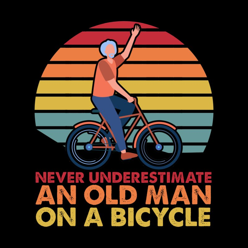 NEVER UNDERESTIMATE AND OND MAN ON A BICYCLE Accessories Skateboard by Saksham Artist Shop