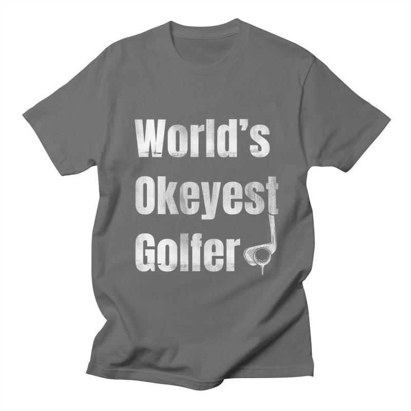 WORLDS OKEYEST GOLFER Men's T-Shirt by Saksham Artist Shop