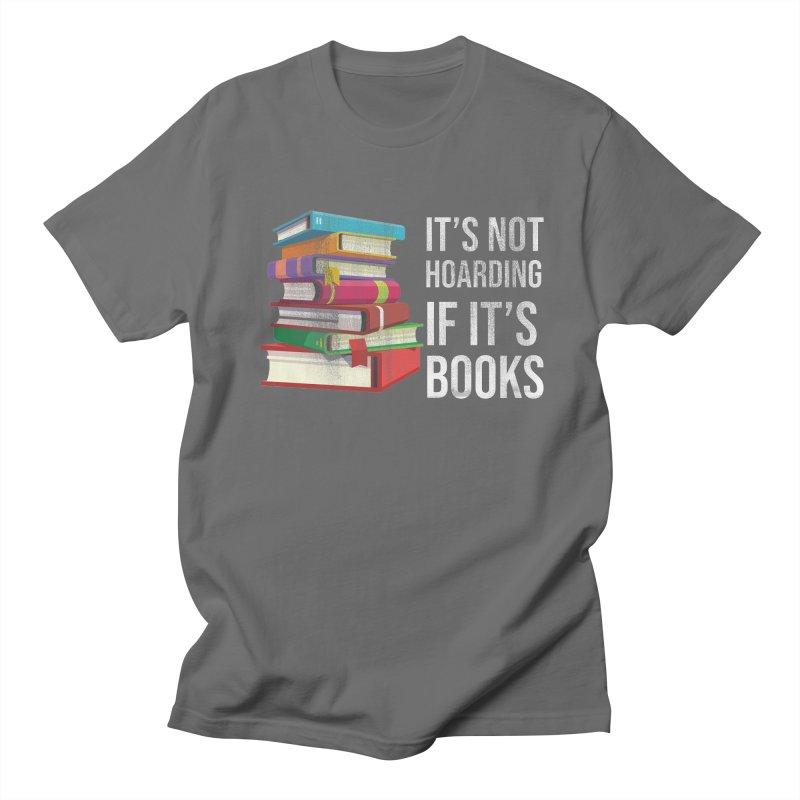 ITS NOT HOARDING IF ITS BOOKS Men's T-Shirt by Saksham Artist Shop