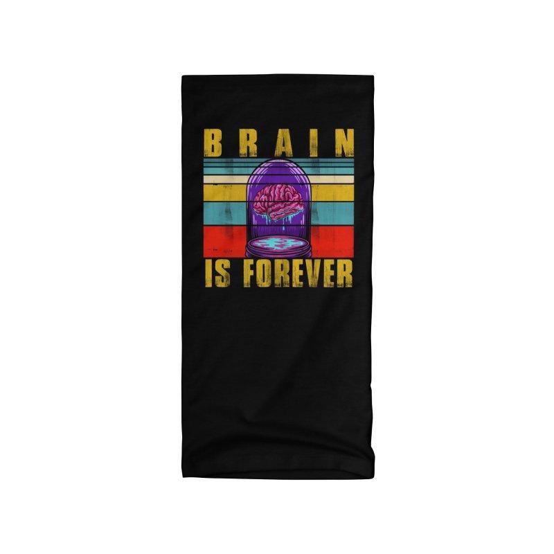 BRAIN IS FOREVER Accessories Neck Gaiter by Saksham Artist Shop