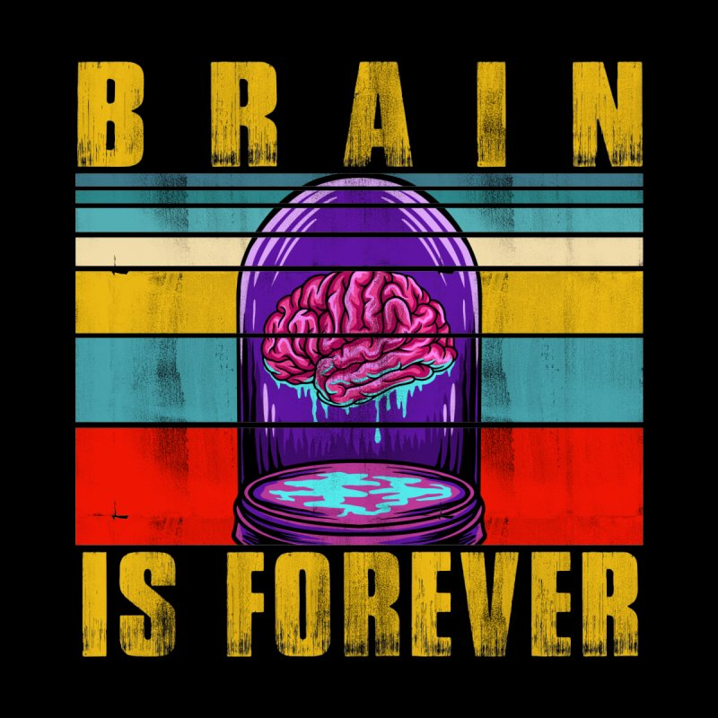 BRAIN IS FOREVER Accessories Mug by Saksham Artist Shop