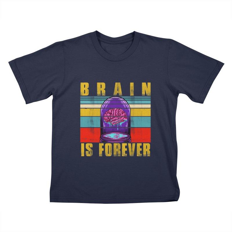 BRAIN IS FOREVER Kids T-Shirt by Saksham Artist Shop
