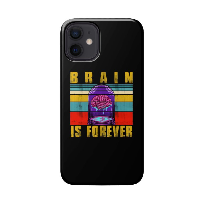 BRAIN IS FOREVER Accessories Phone Case by Saksham Artist Shop