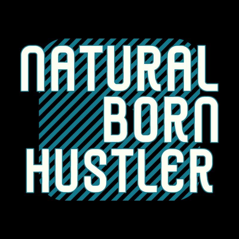 NATURAL BORN HUSTLER Accessories Mug by Saksham Artist Shop