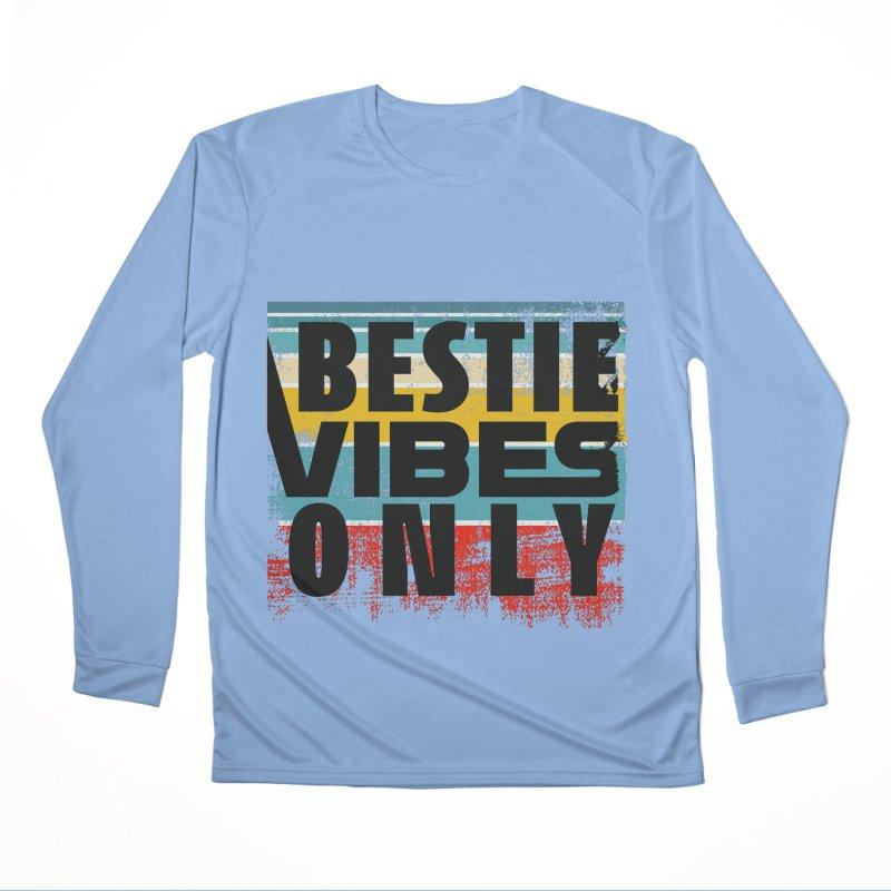 BESTIE VIBES ONLY Men's Longsleeve T-Shirt by Saksham Artist Shop