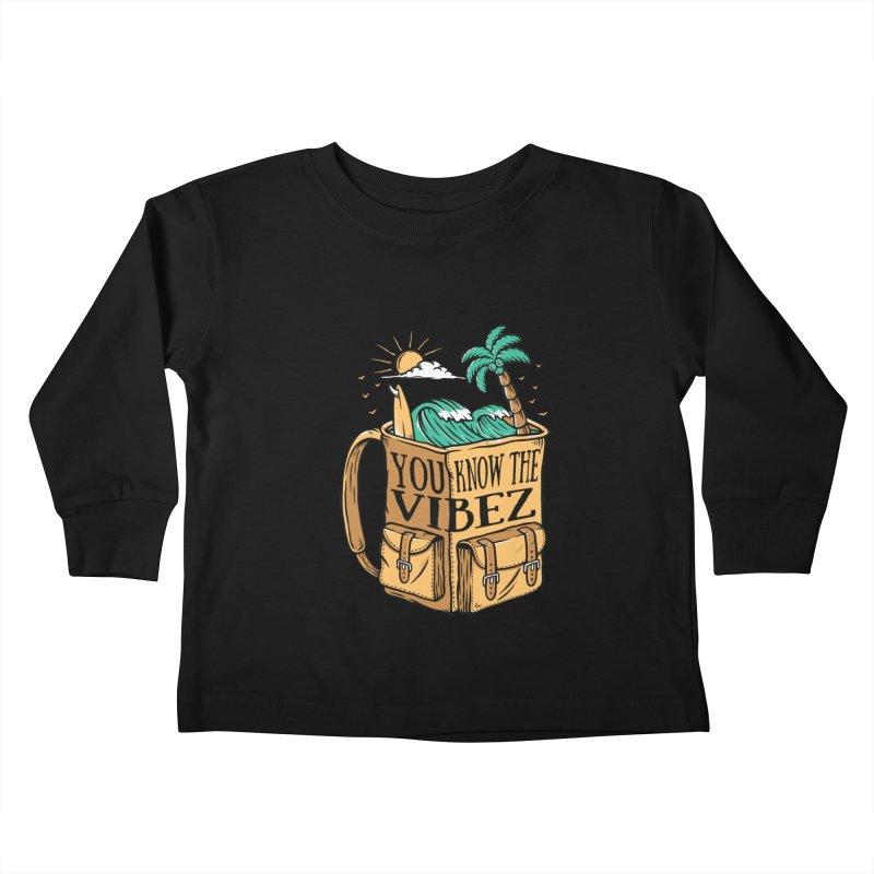 YOU KNOW THE VIBEZ Kids Toddler Longsleeve T-Shirt by Saksham Artist Shop