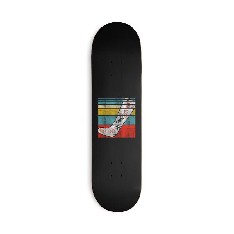 I DO MY OWN STUNTS Accessories Skateboard by Saksham Artist Shop