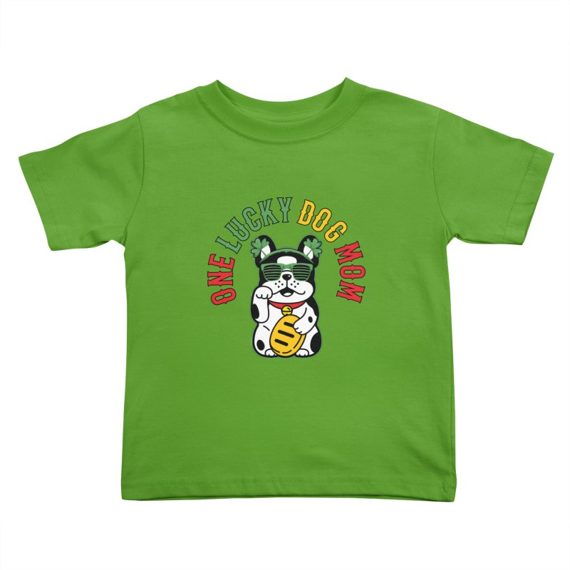 ONE LUCKY DOG MOM Kids Toddler T-Shirt by Saksham Artist Shop