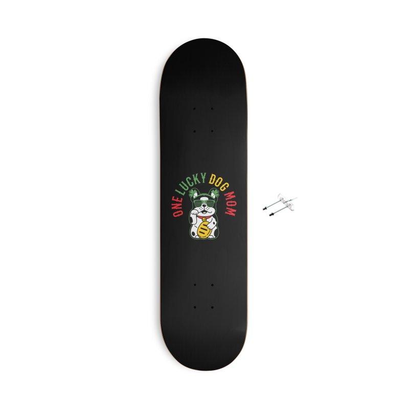 ONE LUCKY DOG MOM Accessories Skateboard by Saksham Artist Shop