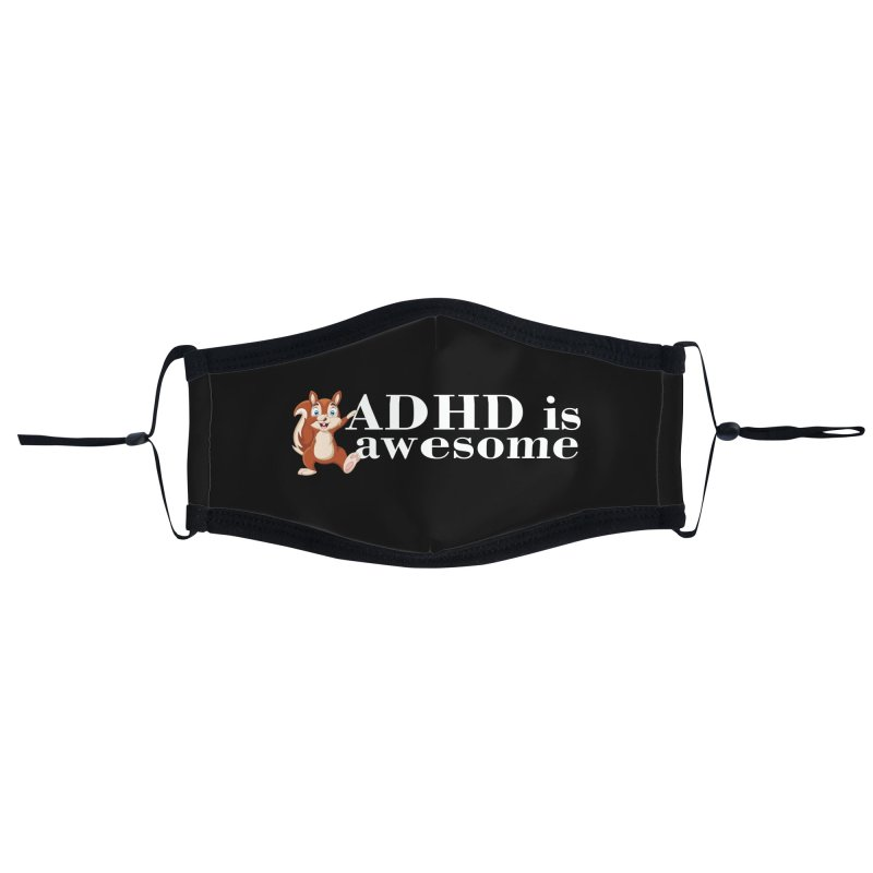 Adhd Is Awesome Accessories Face Mask by Saksham Artist Shop