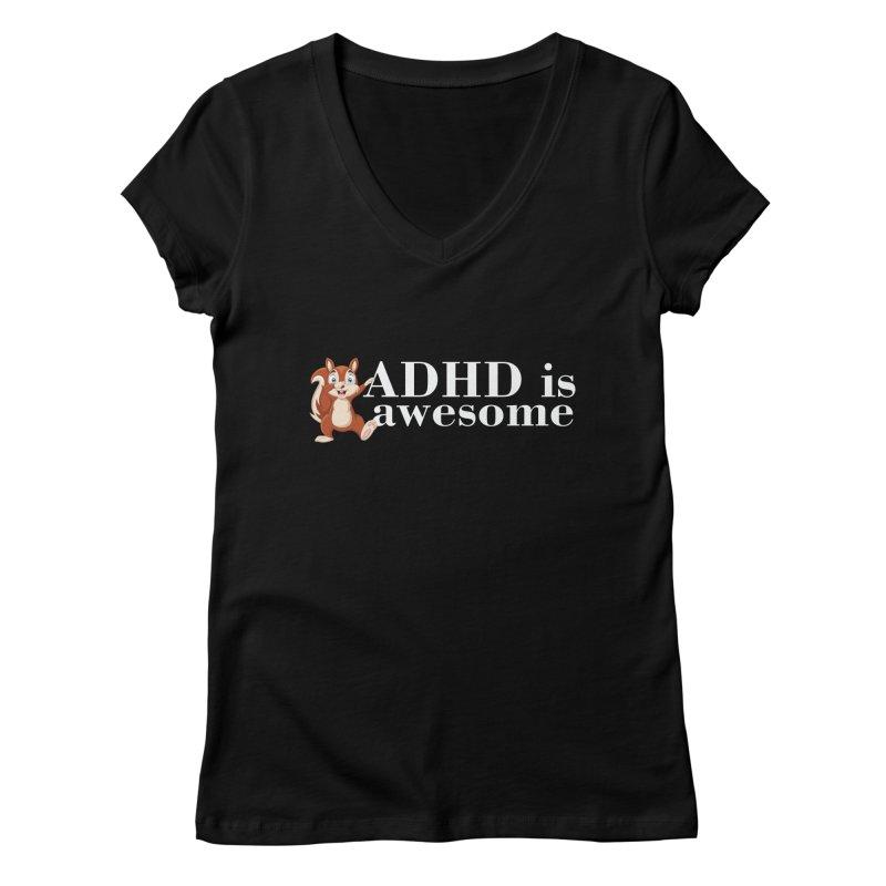Adhd Is Awesome Women's V-Neck by Saksham Artist Shop
