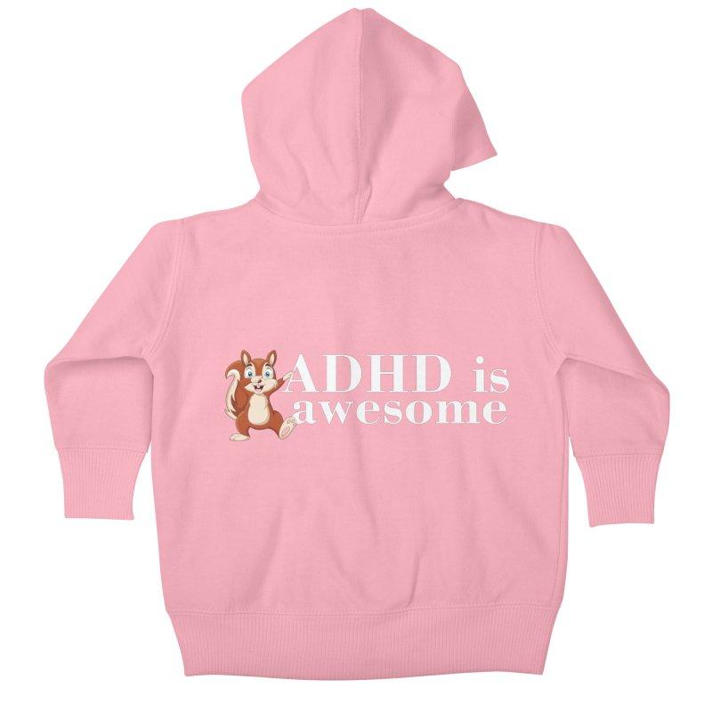 Adhd Is Awesome Kids Baby Zip-Up Hoody by Saksham Artist Shop