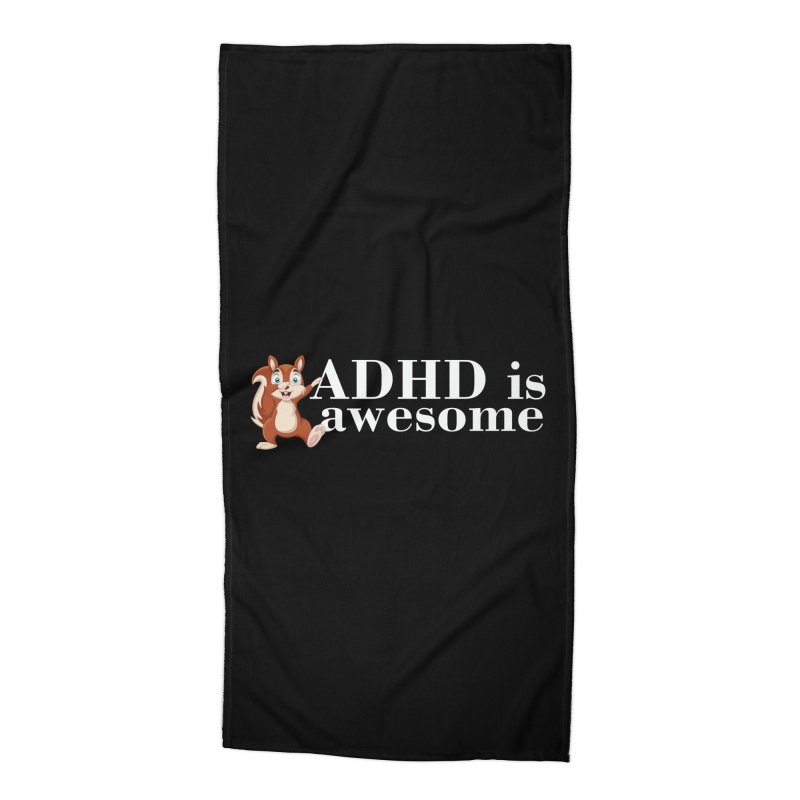 Adhd Is Awesome Accessories Beach Towel by Saksham Artist Shop