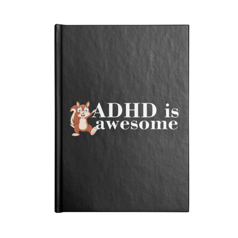 Adhd Is Awesome Accessories Notebook by Saksham Artist Shop
