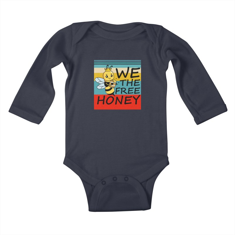 WE THE FREE HONEY Kids Baby Longsleeve Bodysuit by Saksham Artist Shop