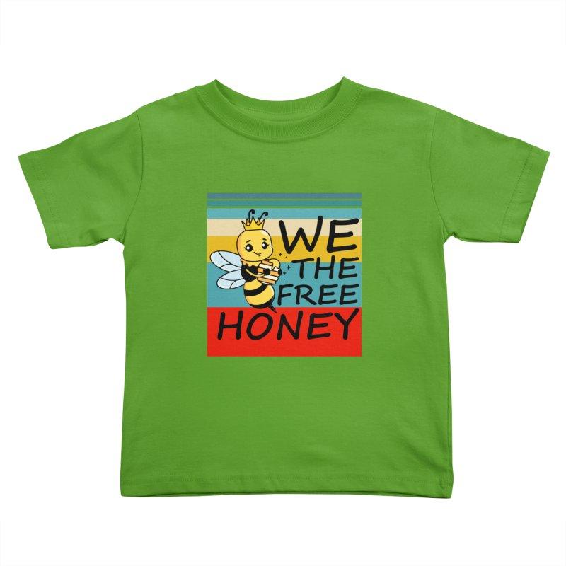 WE THE FREE HONEY Kids Toddler T-Shirt by Saksham Artist Shop