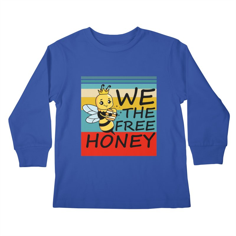 WE THE FREE HONEY Kids Longsleeve T-Shirt by Saksham Artist Shop