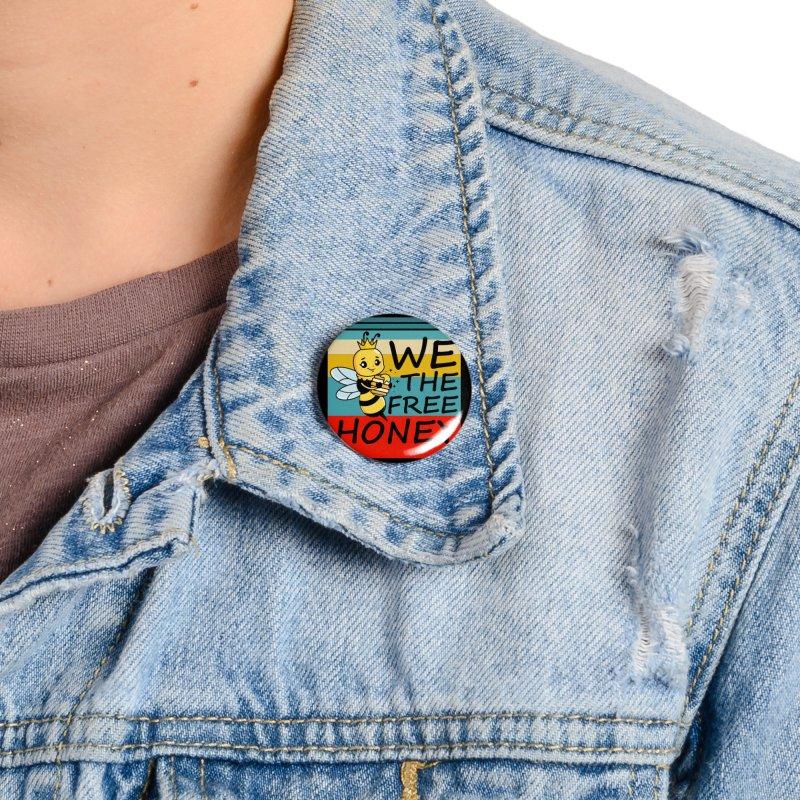 WE THE FREE HONEY Accessories Button by Saksham Artist Shop