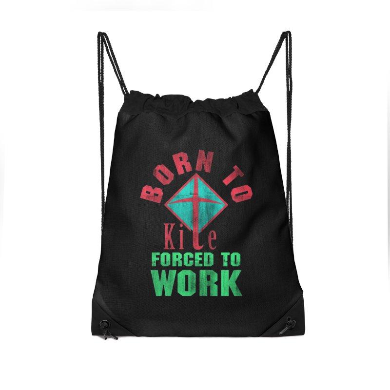 BORN TO KITE FORCED TO WORK Accessories Bag by Saksham Artist Shop