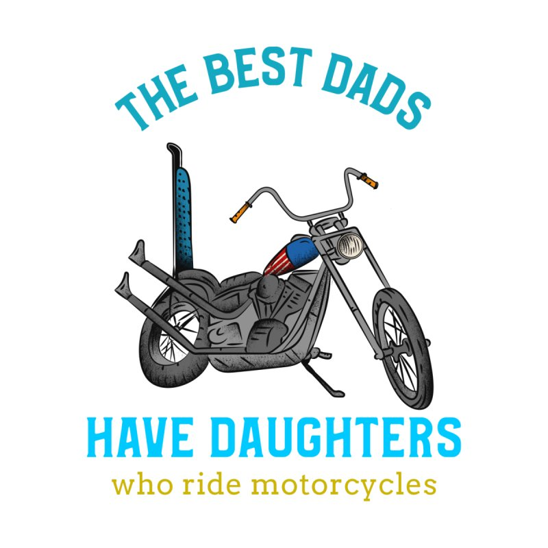 THE BEST DADS HAVE DAUGHTERS WHO RIDE MOTORCYCLES Accessories Face Mask by Saksham Artist Shop