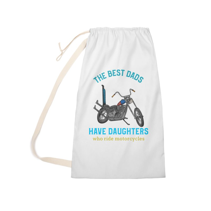 THE BEST DADS HAVE DAUGHTERS WHO RIDE MOTORCYCLES Accessories Bag by Saksham Artist Shop
