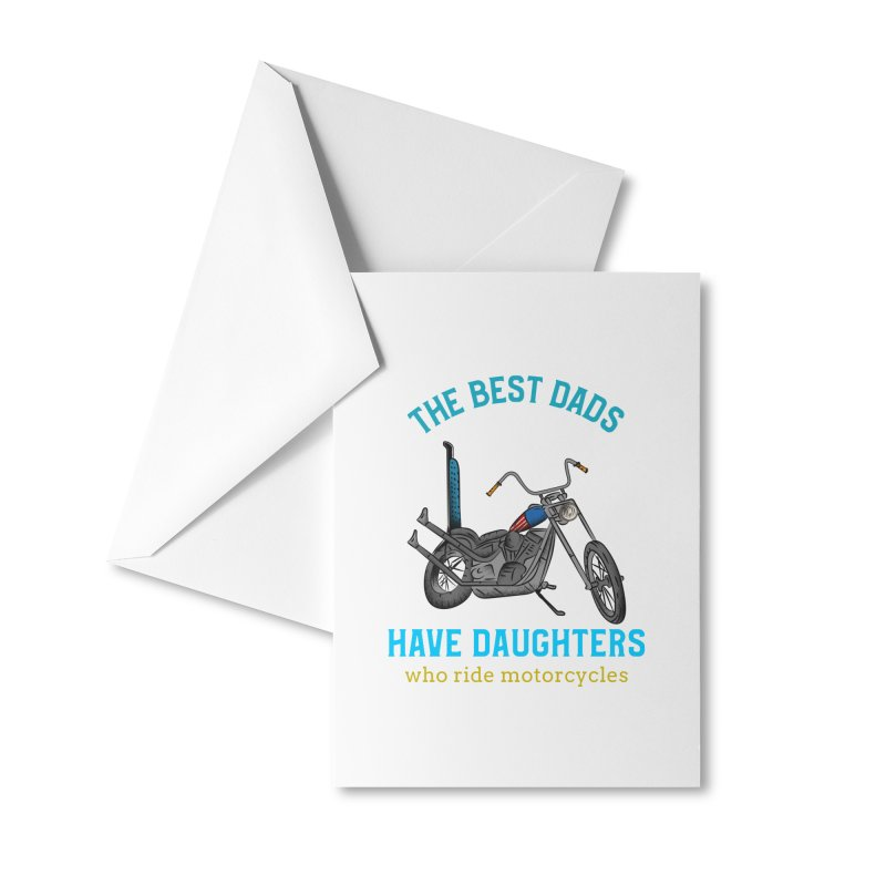 THE BEST DADS HAVE DAUGHTERS WHO RIDE MOTORCYCLES Accessories Greeting Card by Saksham Artist Shop