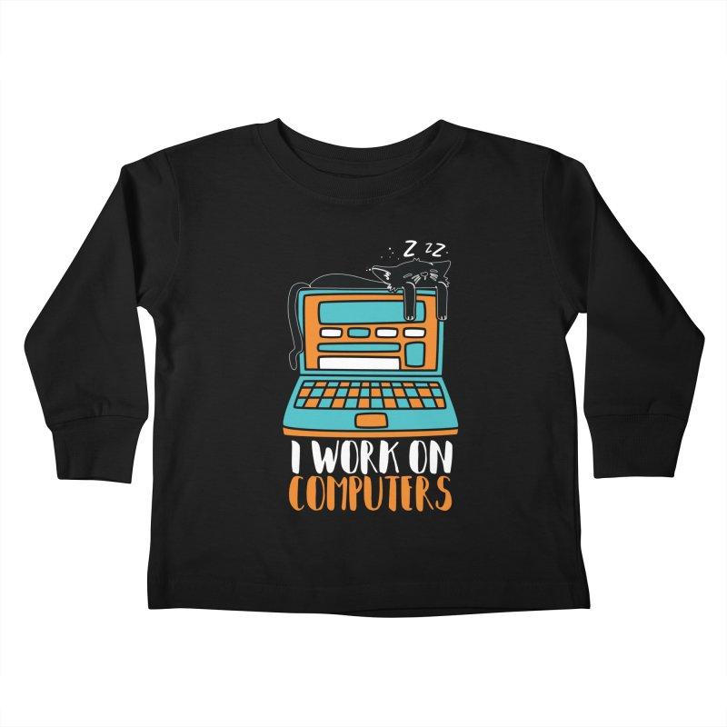 I work on Computers Kids Toddler Longsleeve T-Shirt by Saksham Artist Shop