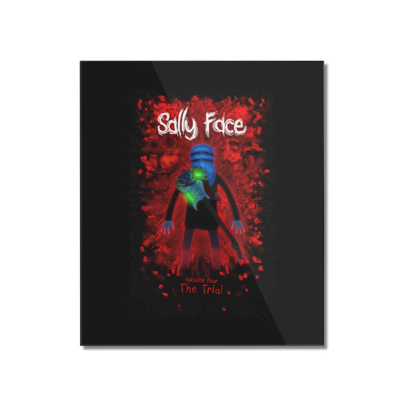 The Trial Home Mounted Acrylic Print by Official Sally Face Merch