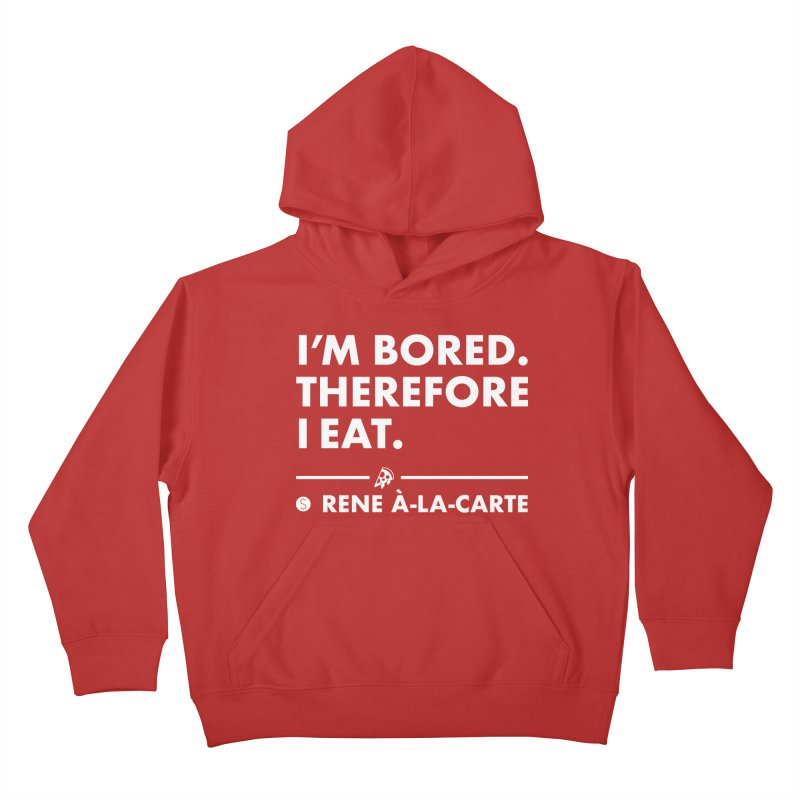 I'm Bored. Therefore I Eat (Darks) Kids Pullover Hoody by Salty Shirts