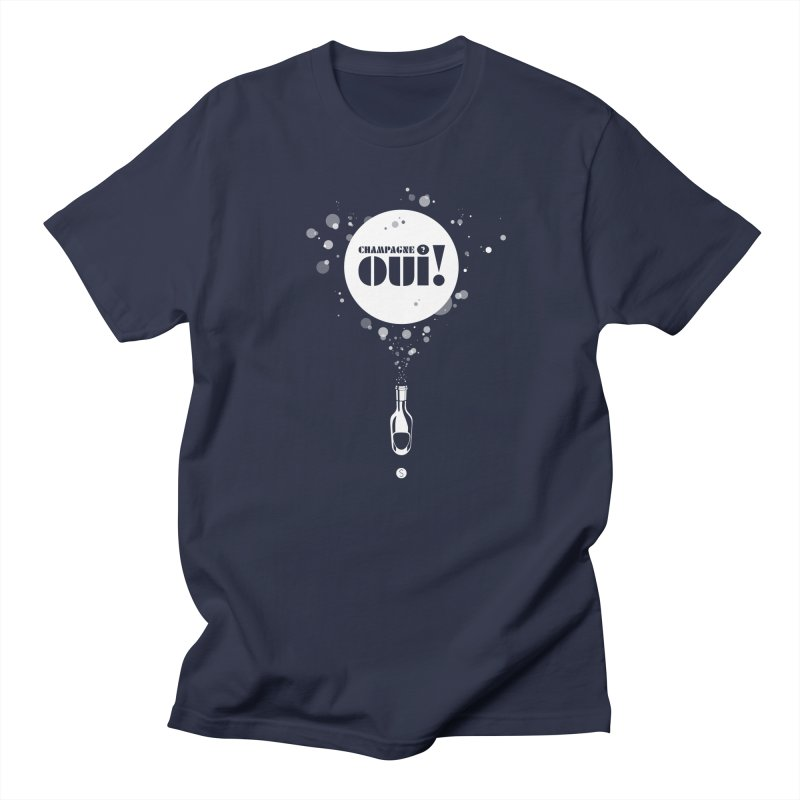 Champagne? Oui! Women's Regular Unisex T-Shirt by Salty Shirts