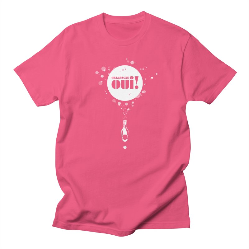 Champagne? Oui! Women's Unisex T-Shirt by Salty Shirts