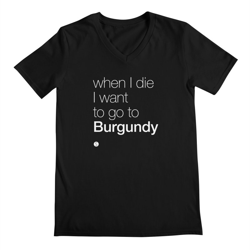 When I Die I Want to Go to Burgundy (t) Men's V-Neck by Salty Shirts