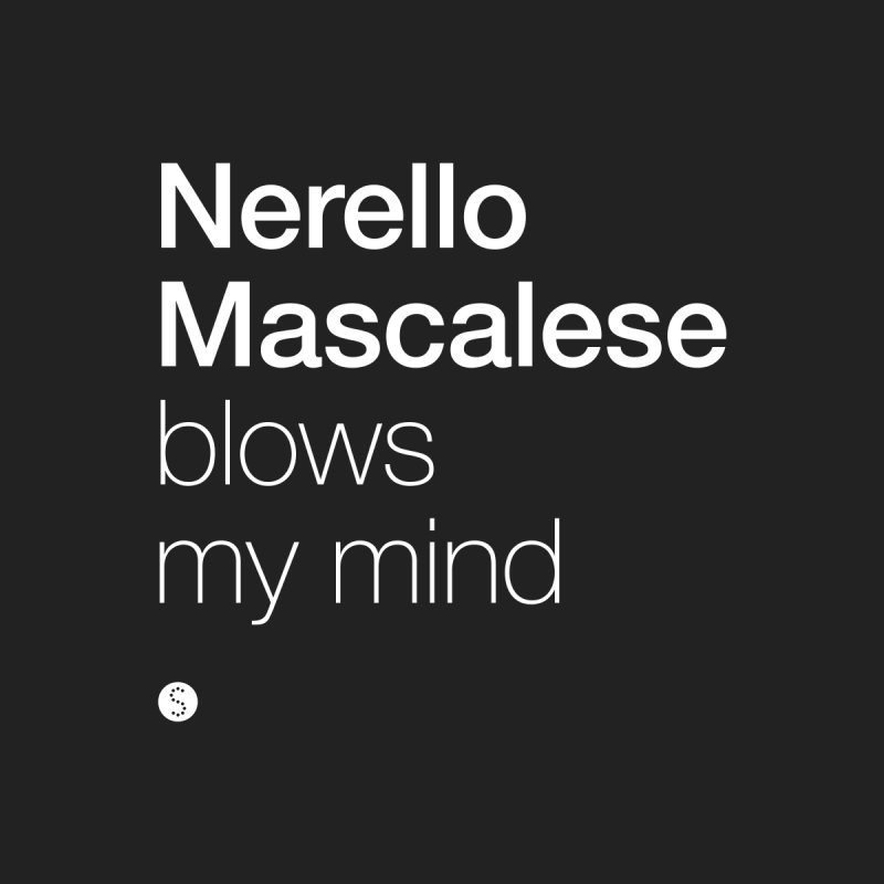 Nerello Mascalese Blows My Mind by Salty Shirts