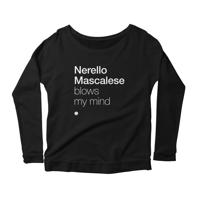Nerello Mascalese Blows My Mind Women's Longsleeve Scoopneck  by Salty Shirts