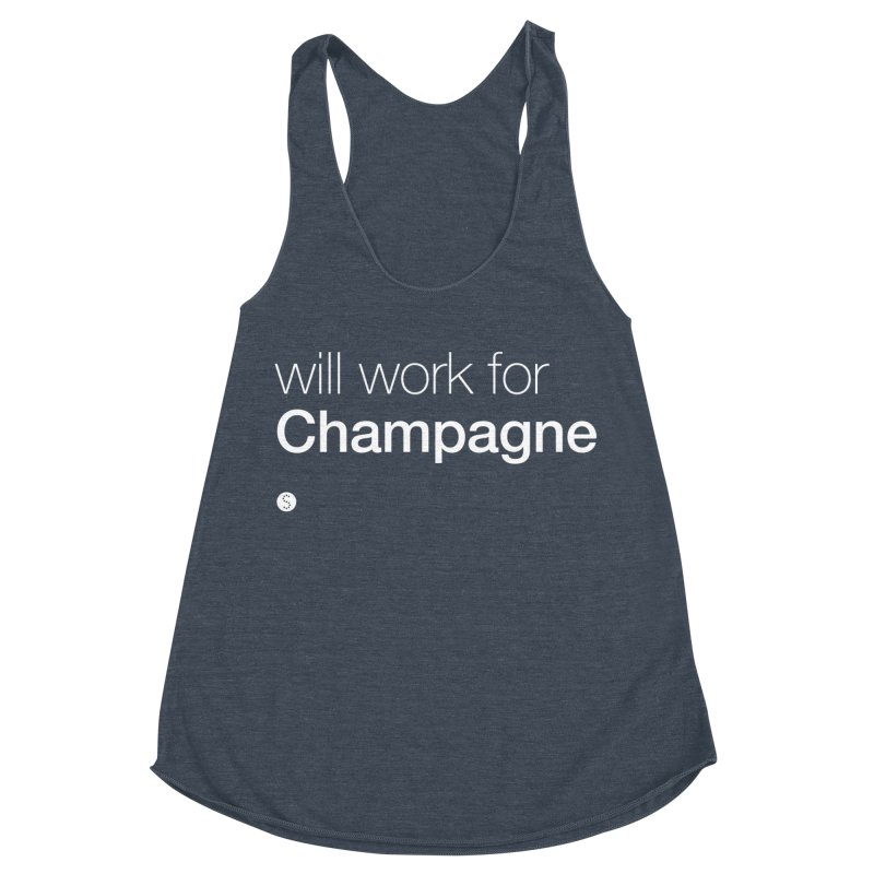 Will Work For Champagne Women's Racerback Triblend Tank by Salty Shirts