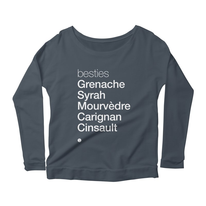 Besties. Grenache, Syrah, Mourvèdre, Carignan, Cinsault Women's Scoop Neck Longsleeve T-Shirt by Salty Shirts