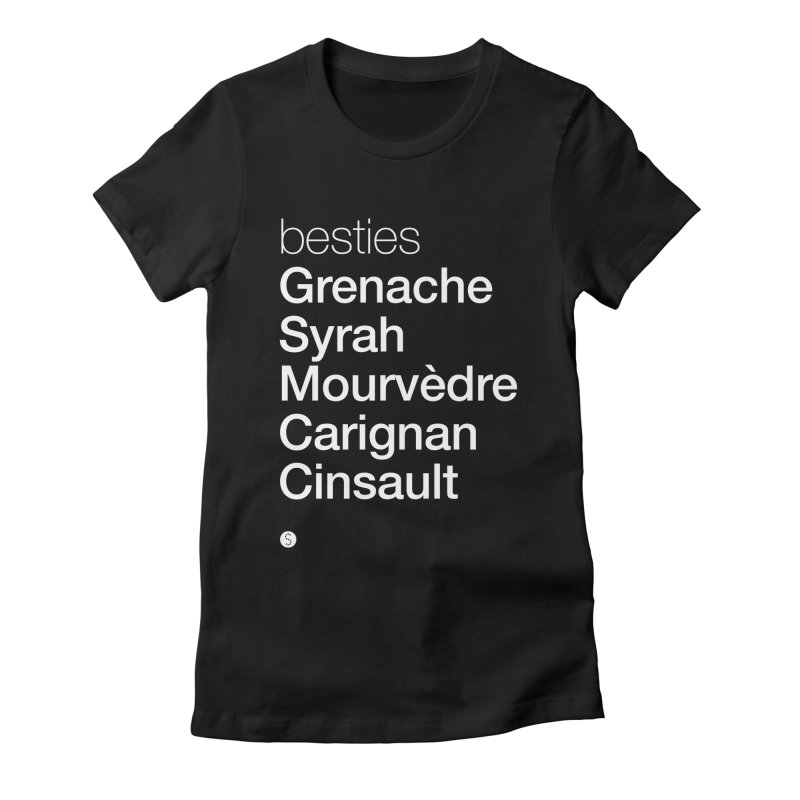 Besties. Grenache, Syrah, Mourvèdre, Carignan, Cinsault Women's Fitted T-Shirt by Salty Shirts