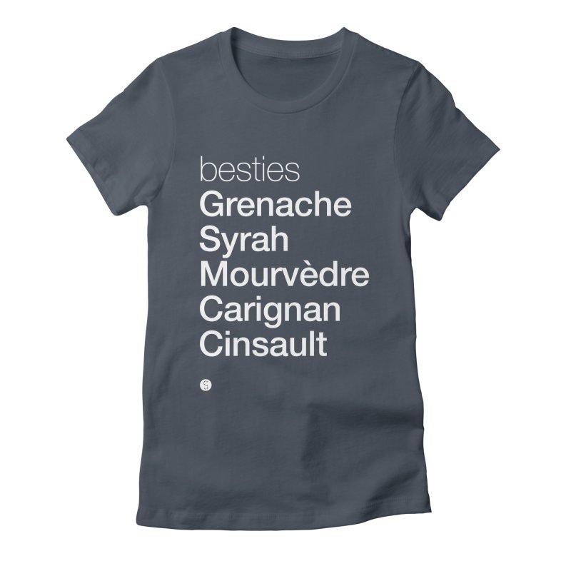 Besties. Grenache, Syrah, Mourvèdre, Carignan, Cinsault Women's Fitted T-Shirt by Salty Shirts