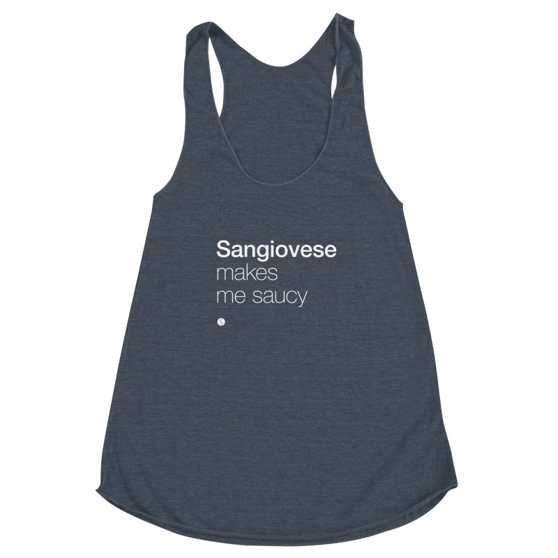 Sangiovese Makes Me Saucy Women's Racerback Triblend Tank by Salty Shirts