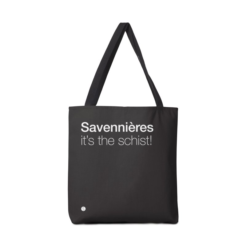 Savennières. It's The Schist! in Tote Bag by Salty Shirts
