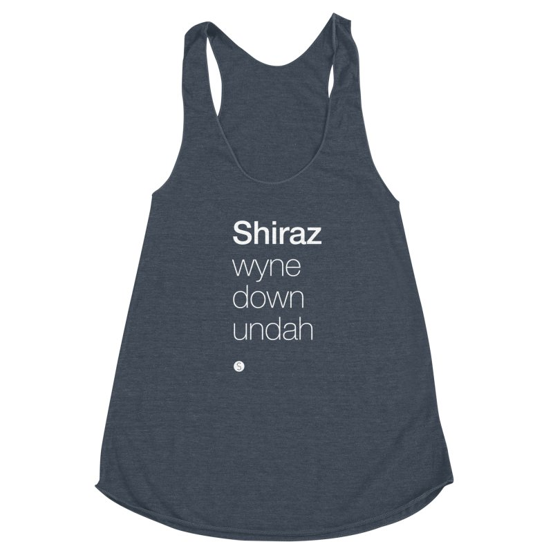 Shiraz. Wyne Down Undah Women's Racerback Triblend Tank by Salty Shirts