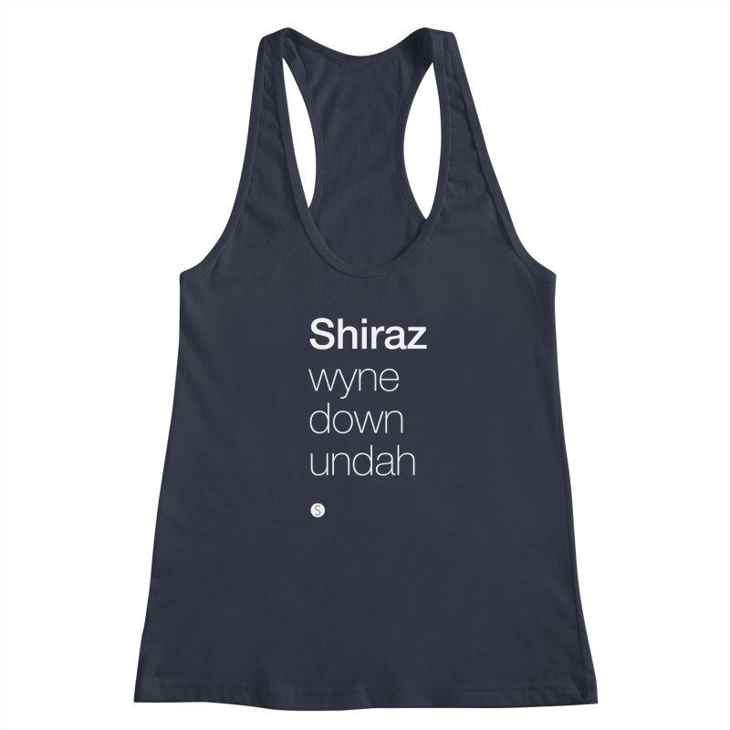Shiraz. Wyne Down Undah Women's Racerback Tank by Salty Shirts