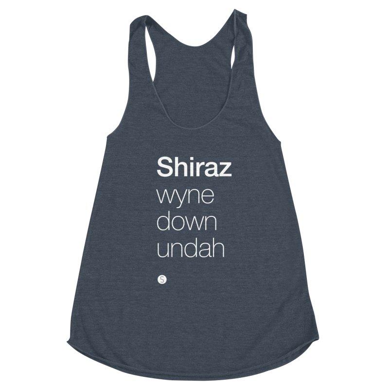 Shiraz. Wyne Down Undah Women's Racerback Triblend Tank by Salty Shirts