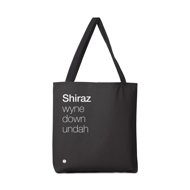 Shiraz. Wyne Down Undah Accessories Tote Bag Bag by Salty Shirts