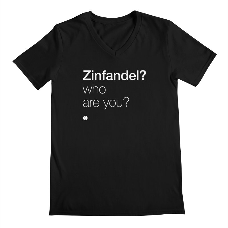 Zinfandel? Who Are You? Men's V-Neck by Salty Shirts