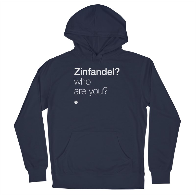 Zinfandel? Who Are You? Men's Pullover Hoody by Salty Shirts