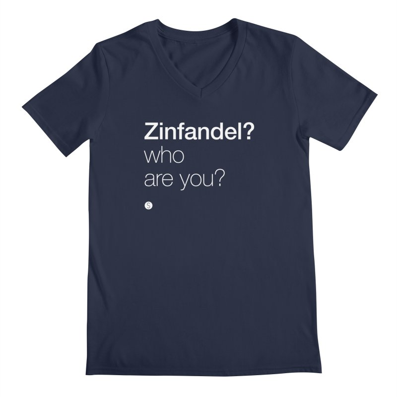 Zinfandel? Who Are You? Men's Regular V-Neck by Salty Shirts