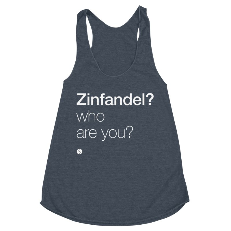 Zinfandel? Who Are You? Women's Tank by Salty Shirts
