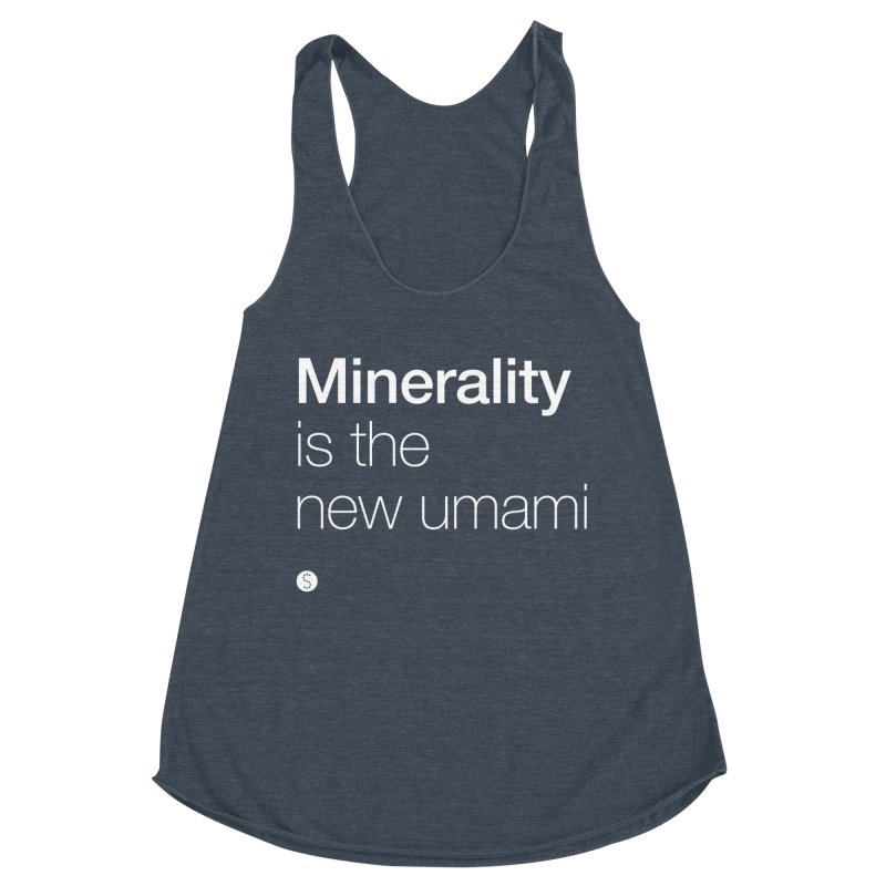 Minerality Is The New Umami Women's Tank by Salty Shirts